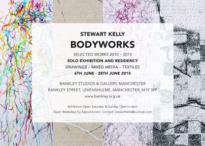 Bodyworks, Solo Exhibition, Bankley Studios & Gallery, Manchester, United Kingdom, 2015.